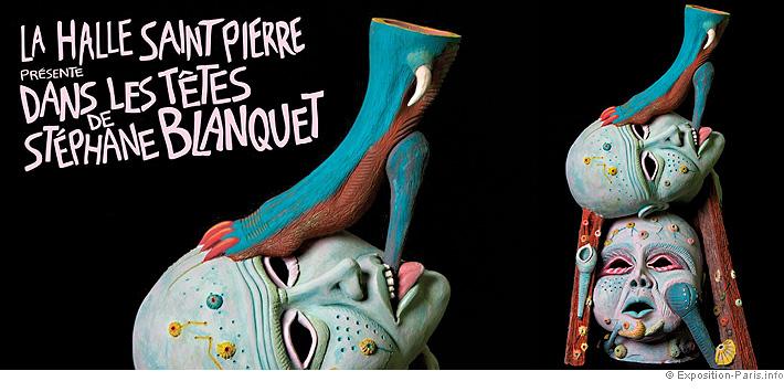expo-art-contemporain-paris-dans-les-tetes-de-stephane-blanquet-halle-saint-pierre