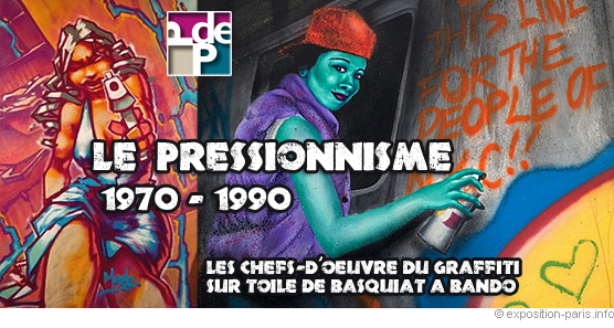 Expo graffiti sur toile, le Pressionnisme, Pinacothèque de Paris