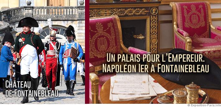 expo-paris-un-palais-pour-l-empereur-napoleon-Ier-a-fontainebleau