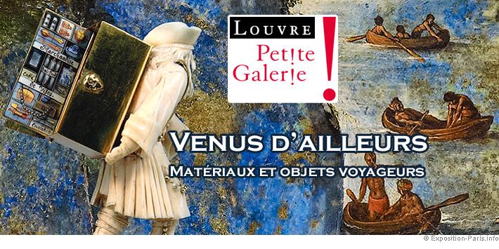 expo-paris-venus-d-ailleurs-materiaux-et-objets-voyageurs-musee-louvre-petite-galerie